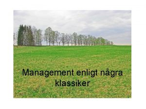 Management enligt ngra klassiker Klassiker nrvaro impulser det