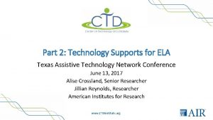 Part 2 Technology Supports for ELA Texas Assistive