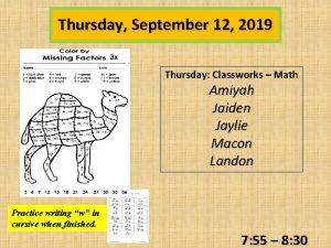 Thursday September 12 2019 Thursday Classworks Math Amiyah
