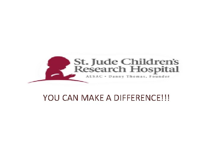 YOU CAN MAKE A DIFFERENCE What does St
