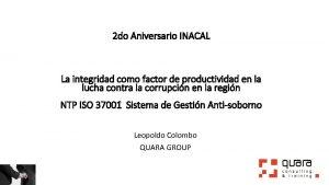 2 do Aniversario INACAL La integridad como factor