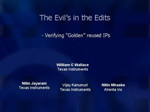 The Evils in the Edits Verifying Golden reused