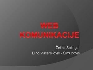 eljka Salinger Dino Vuemilovi imunovi to je komunikacija