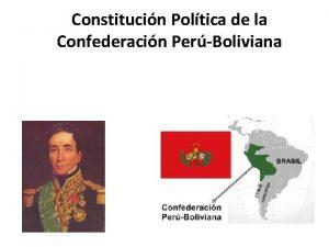 Constitucin Poltica de la Confederacin PerBoliviana Constitucin del