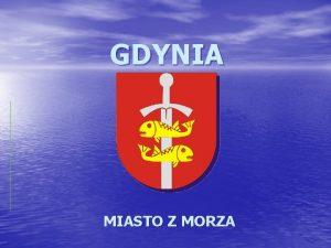 GDYNIA MIASTO Z MORZA HISTORIA MIASTA 1 1253