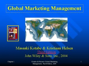 Global Marketing Management Masaaki Kotabe Kristiaan Helsen Third