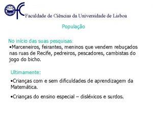 Faculdade de Cincias da Universidade de Lisboa Populao