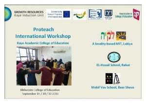 Proteach International Workshop Kaye Academic College of Education