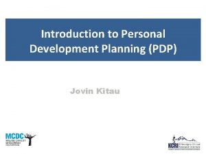 Introduction to Personal Development Planning PDP Jovin Kitau