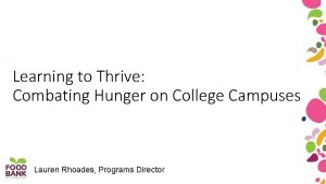 Learning to Thrive Combating Hunger on College Campuses