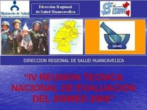 Direccin Regional de Salud Huancavelica DEMID DIRECCION REGIONAL