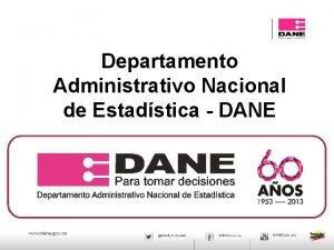 JAEM Departamento Administrativo Nacional de Estadstica DANE www