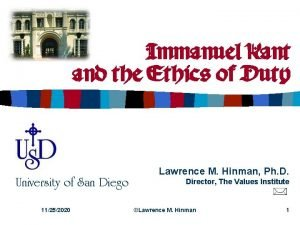 Immanuel Kant and the Ethics of Duty University