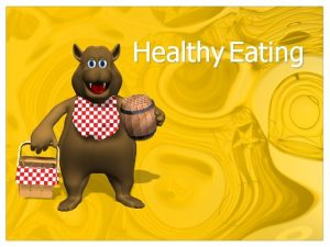 Healthy Eating Healthy Eating Starter Complete the What