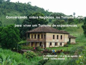 Conversando sobre Negcios no Turismo Rural para viver