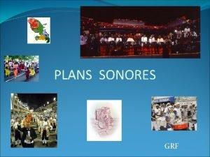 PLANS SONORES GRF Etape 1 Dfinir les objectifs
