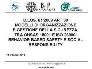 D LGS 812008 ART 30 MODELLI DI ORGANIZZAZIONE