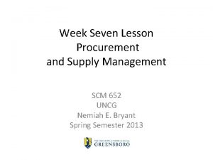 Week Seven Lesson Procurement and Supply Management SCM