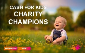 CASH FOR KIDS CHARITY CHAMPIONS CASH FOR KIDS