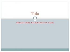Tula ARALIN PARA SA IKAAPAT NA TAON Balangkas