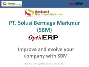 PT Solusi Berniaga Markmur SBM Improve and evolve