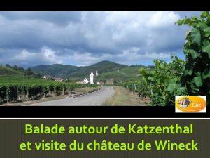 Balade autour de Katzenthal et visite du chteau