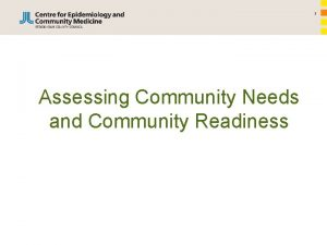 1 Assessing Community Needs and Community Readiness 2