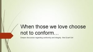 When those we love choose not to conform