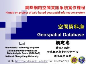 Handson project of webbased geospatial information system Geospatial