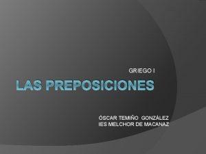 GRIEGO I LAS PREPOSICIONES SCAR TEMIO GONZLEZ IES