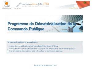 Programme de Dmatrialisation de la Commande Publique La