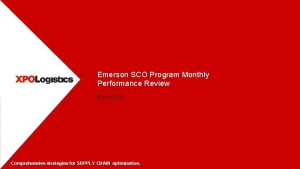 Emerson SCO Program Monthly Performance Review March 2018
