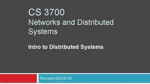 CS 3700 Networks and Distributed Systems Intro to