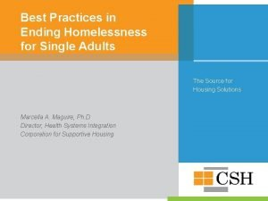 Best Practices in Ending Homelessness for Single Adults
