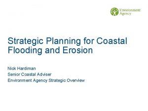 Strategic Planning for Coastal Flooding and Erosion Nick