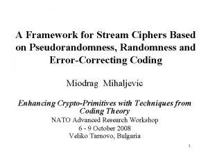 A Framework for Stream Ciphers Based on Pseudorandomness