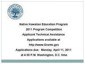 Native Hawaiian Education Program 2011 Program Competition Applicant