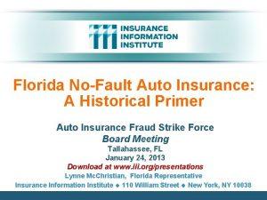 Florida NoFault Auto Insurance A Historical Primer Auto