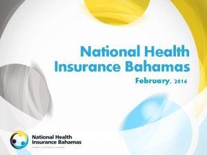 National Health Insurance Bahamas February 2016 Health Spending