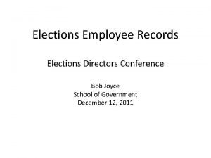 Elections Employee Records Elections Directors Conference Bob Joyce