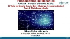 Fundamentos de Mecnica 4300151 Primeiro semestre de 2020