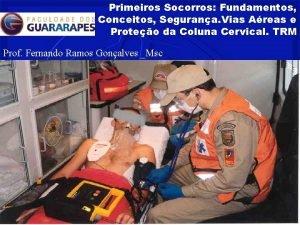 Primeiros Socorros Fundamentos Conceitos Segurana Vias Areas e