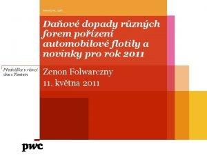 www pwc com Daov dopady rznch forem pozen