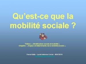 Questce que la mobilit sociale Thme Stratification sociale