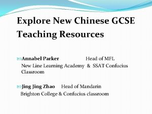Explore New Chinese GCSE Teaching Resources Annabel Parker