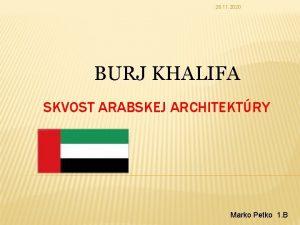 26 11 2020 BURJ KHALIFA SKVOST ARABSKEJ ARCHITEKTRY