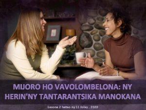 MIJORO HO VAVOLOMBELONA NY HERINNY TANTARANTSIKA MANOKANA Lesona