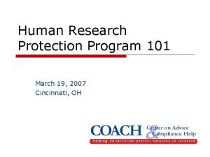 Human Research Protection Program 101 March 19 2007