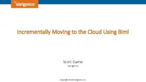 Incrementally Moving to the Cloud Using Biml Scott