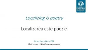 Localizing is poetry Localizarea este poezie Adrian Pop